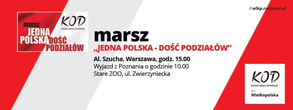 jedna-polska-dosc-podzialow-wyjazd-na-marsz