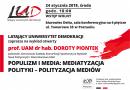 LUD zaprasza na Populizm i media: mediatyzacja polityki – polityzacja mediów
