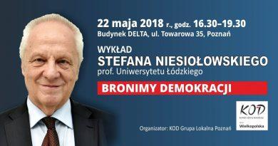 Spotkanie ze Stefanem Niesiołowskim w Poznaniu, 22 maja 2018 r.