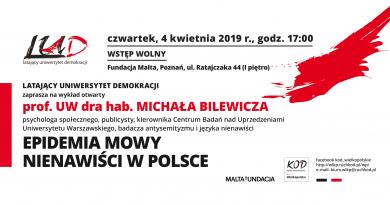 """Zapraszamy na wykład  otwarty prof. M. Bilewicza """"Epidemia mowy nienawiści w Polsce"""""""